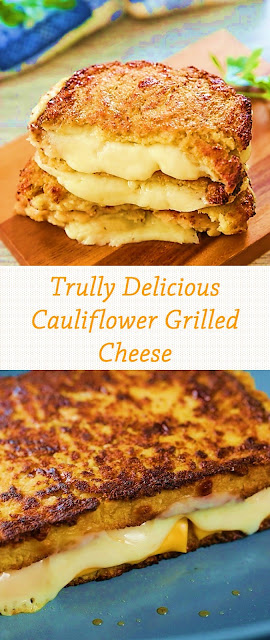 Trully Delicious Cauliflower Grilled Cheese