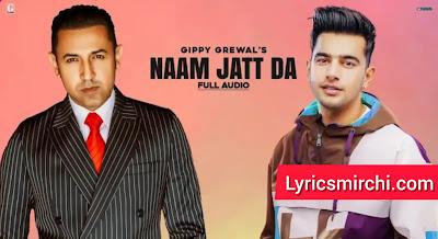 Naam Jatt Da नाम जाट दा Song Lyrics | Gippy Grewal Ft. Jass Manak | Latest Punjabi Song 2020