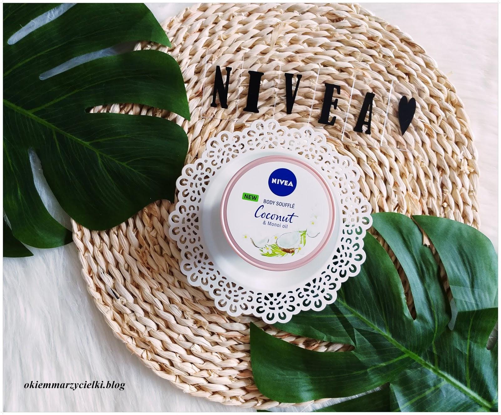Kokosowy zawrót głowy z marką Nivea| Suflet do ciała Kokos i Olejek Monoi (Olejek w kremie), Nivea-recenzja #107