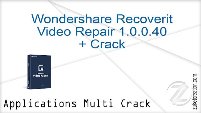 Wondershare Recoverit Video Repair 1.0.0.40 + Crack