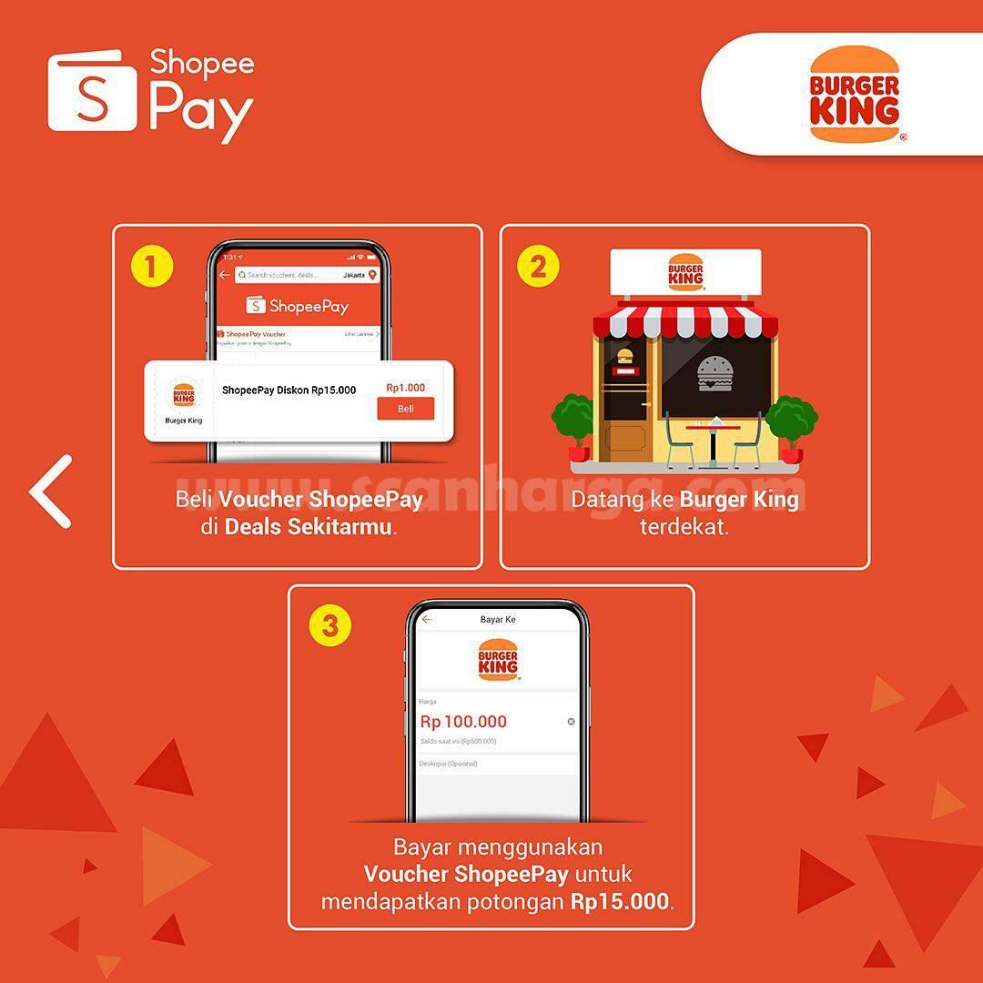BURGER KING Promo Voucher Cashback ShopeePay senilai Rp 15.000 Hanya Rp. 1.000,-
