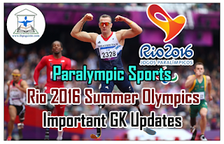 Paralympic Sports – Rio 2016 Summer Olympics – Important GK Updates