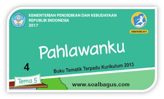 Download Soal Latihan PAS/ UAS Kelas 4 Tema 5 Semester 1 dan Jawaban, PG, HOTS, Kurtilas/ K 13 Revisi 2017 th. ajar 2019 - 2020.