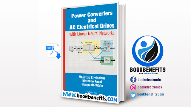 Power Converters and AC Electrical Drives with Linear Neural Networks by Maurizio Cirrincione, Marcello Pucci and Gianpaolo Vitale
