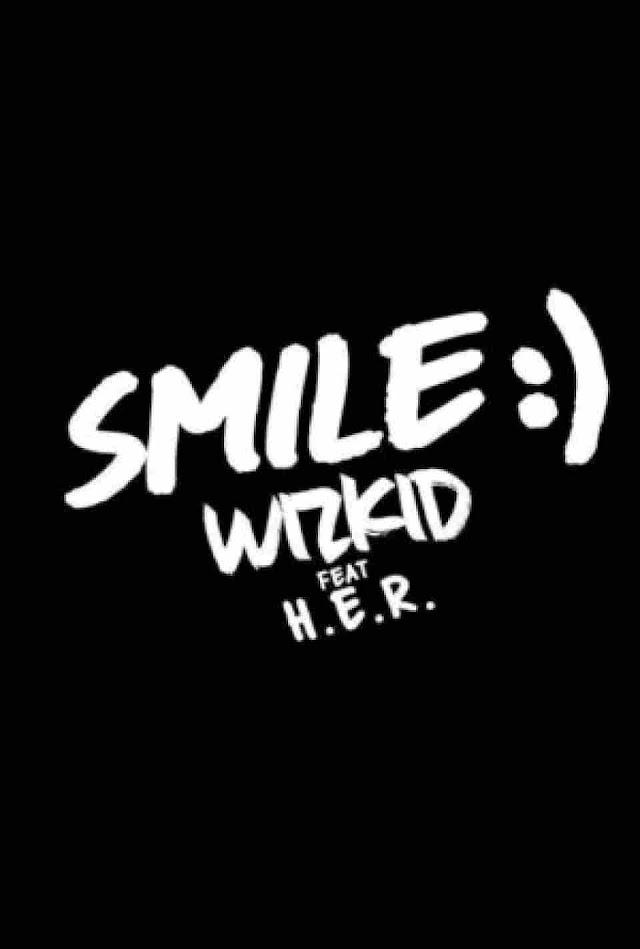 Wizkid ~ Smile ft. H.E.R. [DOWNLOAD AUDIO MP3]