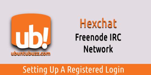 Ubuntu Buzz !: How To Join Registered Nickname to Freenode