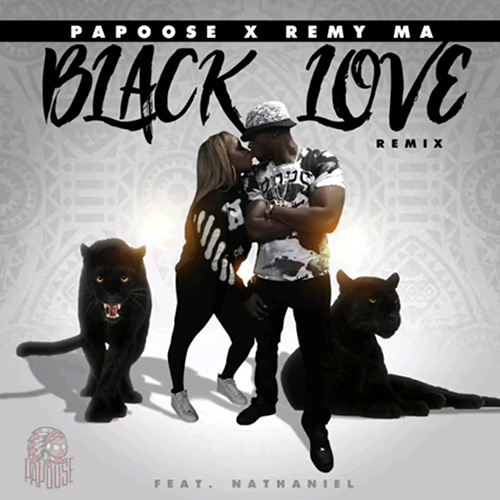 "PAPOOSE & REMY MA CELEBRATE ""BLACK LOVE"" WITH NEW REMIX"