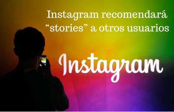 Instagram, Redes Sociales, Social Media, Instagram Stories, Recomendar,