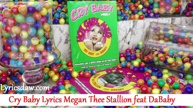 Cry Baby Lyrics Megan Thee Stallion feat DaBaby