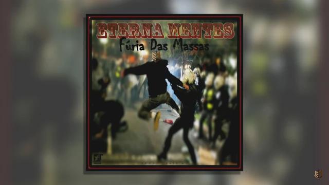 """Eterna Mentes lança o som """"Fúria Das Massas"""" com produção do Base MC"""