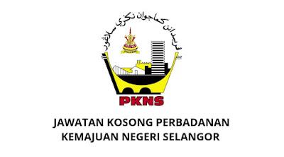 Jawatan Kosong Perbadanan Kemajuan Negeri Selangor 2020 (PKNS)