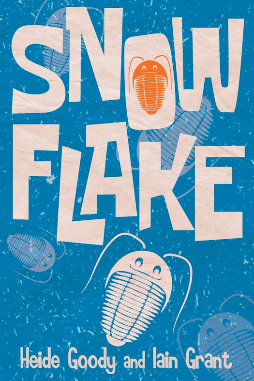 The Snowflake Blog Tour - Excerpt From and Review of Snowflake by Heide Goody and Iain Grant