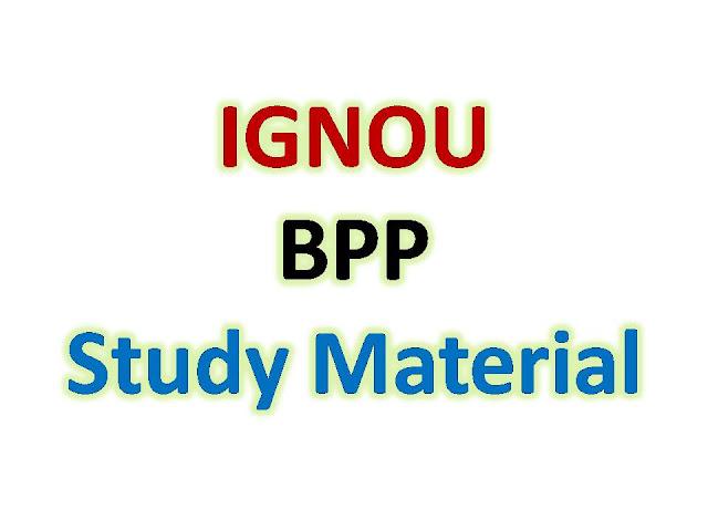 IGNOU BPP Study Material