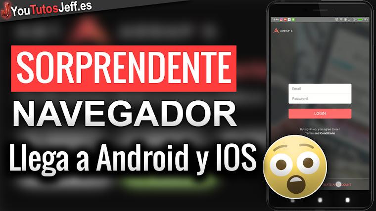 Sorprendente Navegador llega a Android y IOS - Addaps