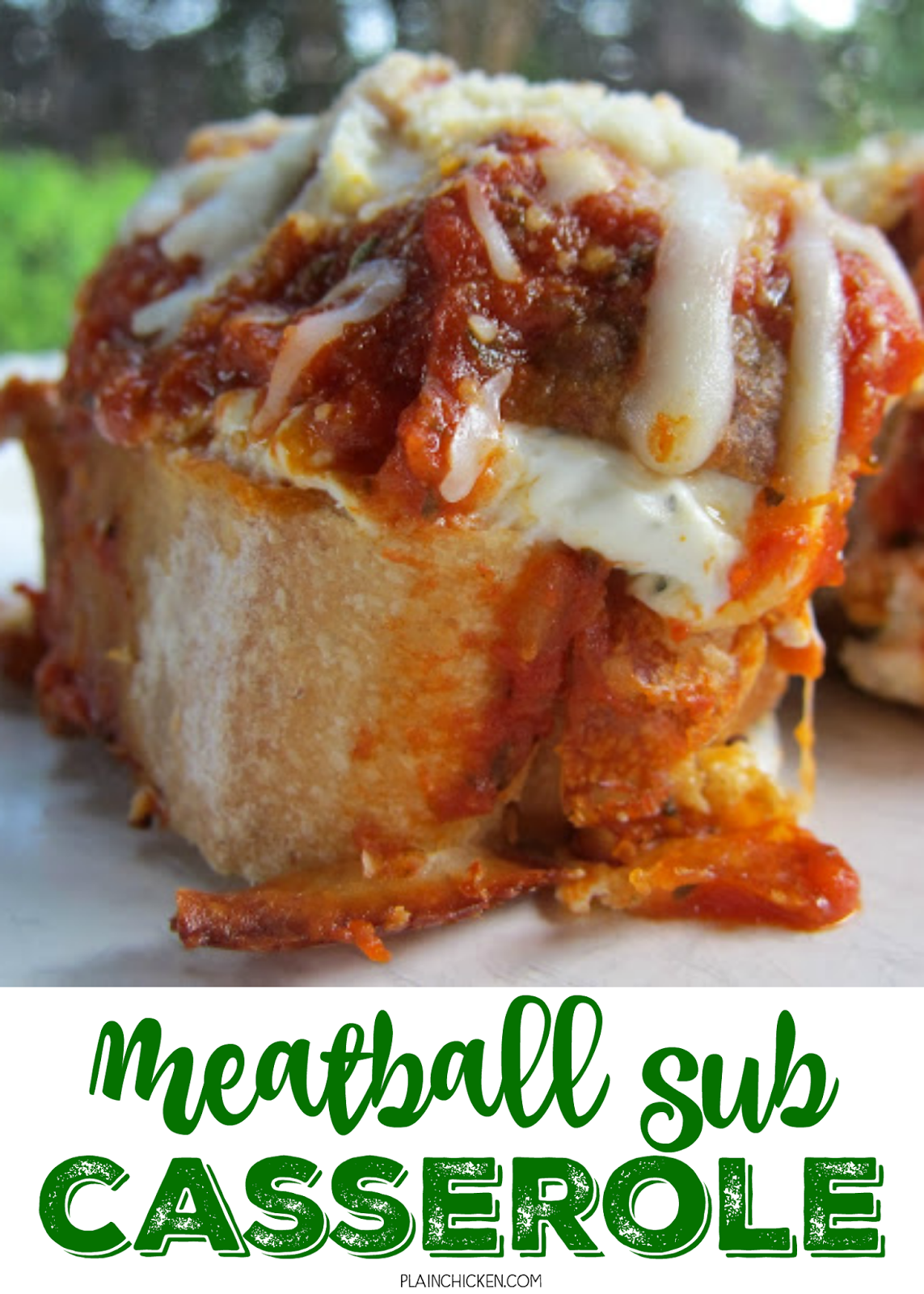 Meatball Sub Casserole - only 6 ingredients and ready in 30 minutes! french bread, cream cheese, Italian seasoning, frozen meatballs, spaghetti sauce and mozzarella cheese. French bread topped with a yummy seasoned cream cheese, topped with meatballs, spaghetti sauce and mozzarella cheese. Everyone LOVES this casserole - especially the kids!! It is SOOO good! A fun twist to pizza night!