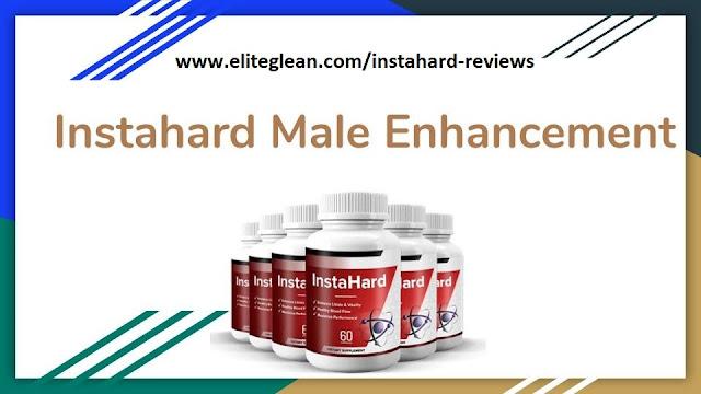 Instahard Male Enhancement REVIEWS