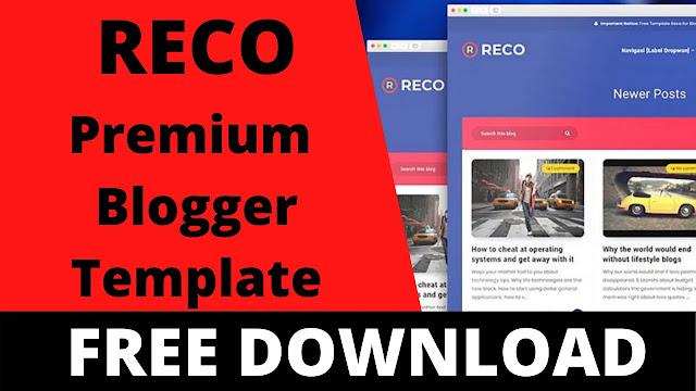 Free Download Reco Premium Responsive Blogger template