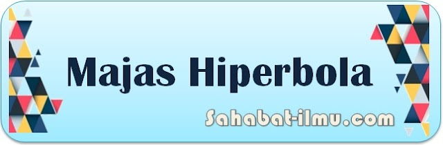 Majas Hiperbola - Pengertian, Ciri-ciri, dan Contoh Majas Hiperbola