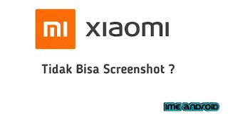 Hp xiaomi tidak bisa screenshot