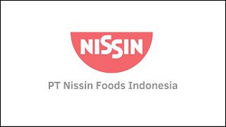 Lowongan Kerja Baru PT Nissin Foods Indonesia