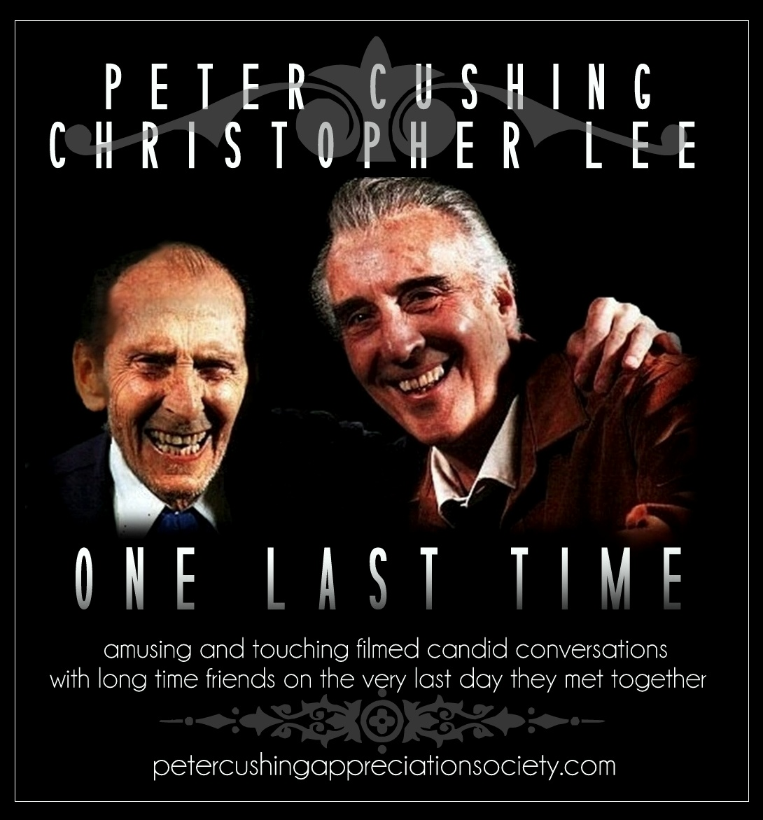 PETER CUSHING AND CHRISTOPHER LEE ONE LAST TIME : COMPLETE SERIES OF CLIPS