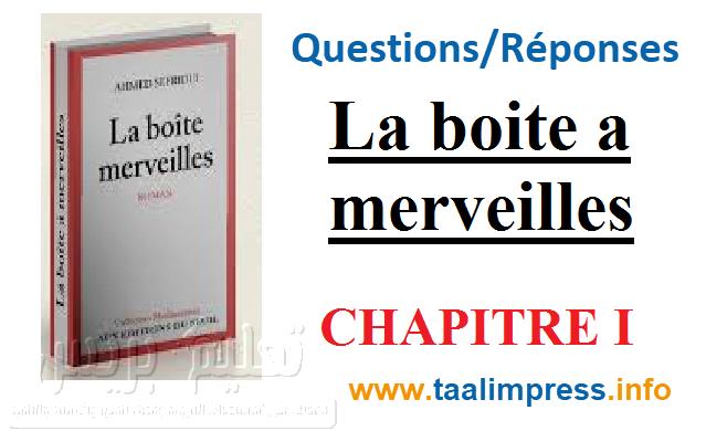 questions réponses La boite a merveilles : chapitre1