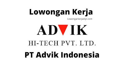 Lowongan Kerja PT Advik Indonesia