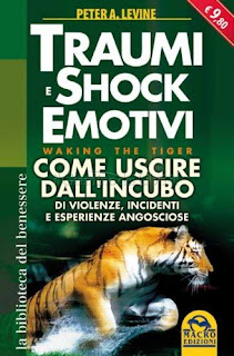 Peter A. Levine - Traumi E Shock Emotivi