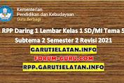 RPP Daring 1 Lembar Kelas 1 SD/MI Tema 5 Subtema 2 Semester 2 Revisi 2021