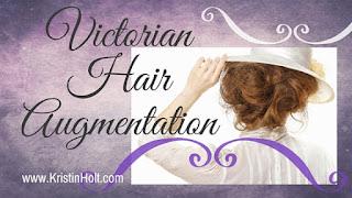 Kristin Holt | Victorian Hair Augmentation