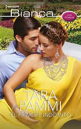 Tara Pammi - El Príncipe Indómito