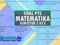 Soal dan Kisi-kisi PTS Matematika Kelas 6 Semester 2 Kurikulum 2013 dan Kunci Jawaban