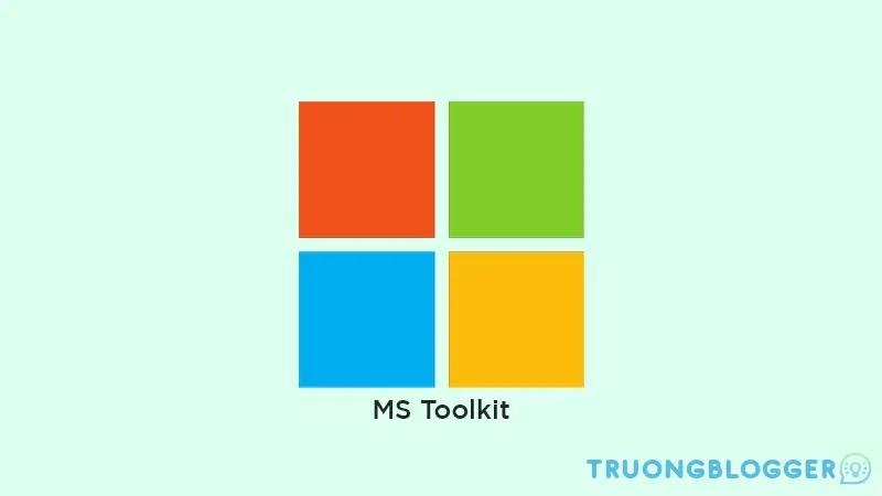 Hướng dẫn Active Office và Windows bằng Microsoft Toolkit mới nhất 2021