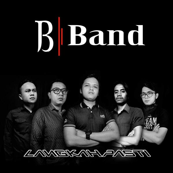 Lirik Lagu B-Band - Langkah Pasti