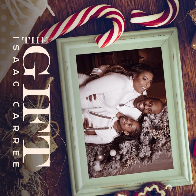 Isaac Carree - The Gift Lyrics & Audio