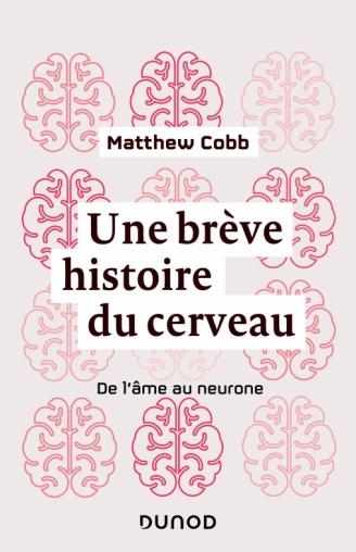 Une brève histoire du cerveau Gratuit en PDF