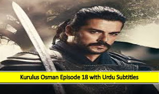 Kurulus Osman season 1 Episode 18 Urdu Subtitles