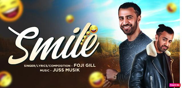 Smile Lyrics - Foji Gill || The Lyrics House