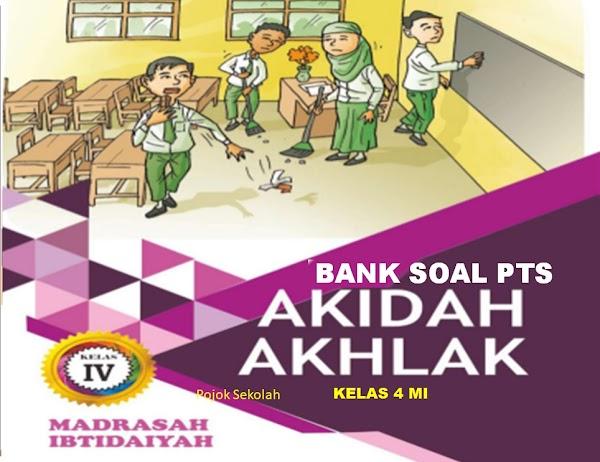 Download Soal PTS Akidah Akhlak Semester 1 Kelas 4 SD/MI Sesuai KMA 183 Kurikulum 2013