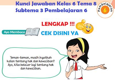 Kunci Jawaban Kelas 6 Tema 8 Subtema 3 Pembelajaran 6 www.simplenews.me