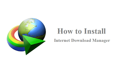 How to Install Internet Download Manager IDM 6.35 Build 8 Final Free Crack Patch