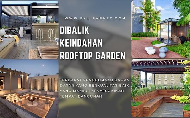 rahasia dibalik keindahan rooftop garden