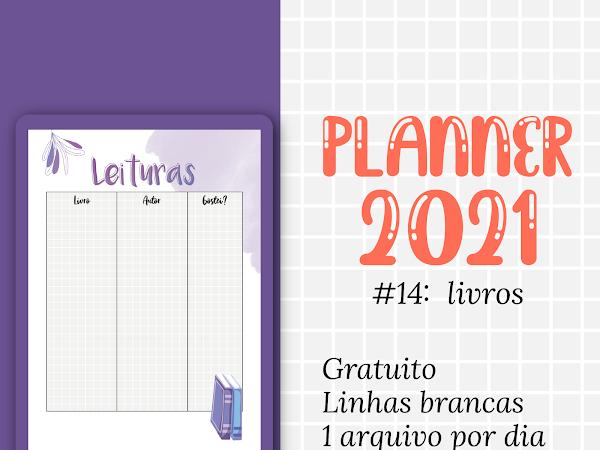 PLANNER 2021 #14: leituras gratuito para download