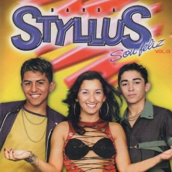 CD Sou Feliz Vol 13 – Banda Styllus (2004) download