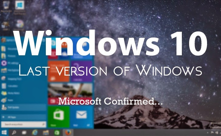 Windows 10 is the Last Version of Windows