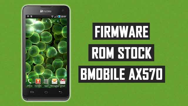rom stock Bmobile AX570