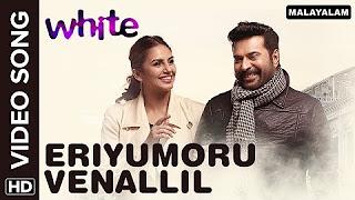 Eriyumoru Venalil (Official Video Song) _ White _ Mammootty, Huma Qureshi