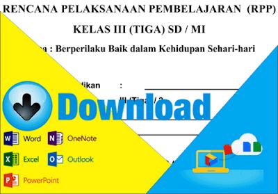Download Rpp Kurikulum 2013 Sd Kelas 3 Tema Berperilaku Baik Dalam Kehidupan Sehari Hari