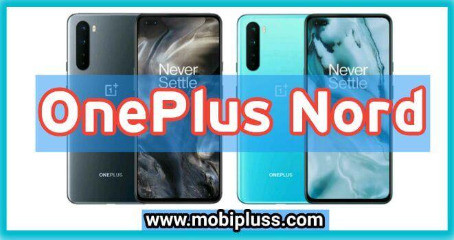 سعر و مواصفات هاتف وان بلس نورد - OnePlus Nord - عيوب و مميزات