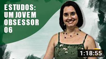 LIVE DO ESTUDO DO LIVRO UM JOVEM OBSESSOR - PARTE VI